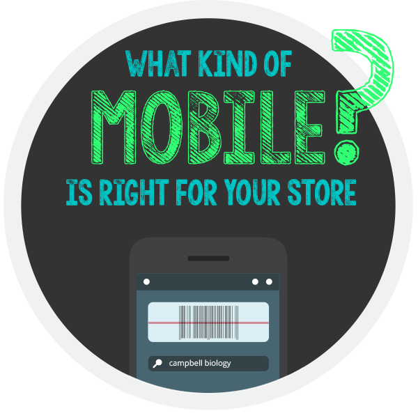 What kind of mobile is right for your store?